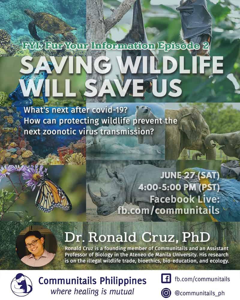 Fur Your Information (FYI) Episode 2: Saving Wildlife Will Save Us